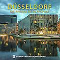 Düsseldorf – Die Rheinische Metropole (Neuauflage)